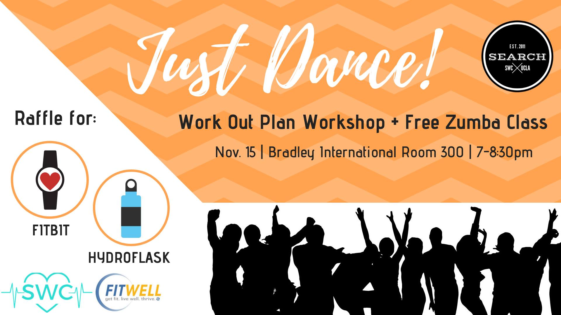 Just Dance! Work Out Plan Workshop + Free Zumba Class @ Bradley International Room 300