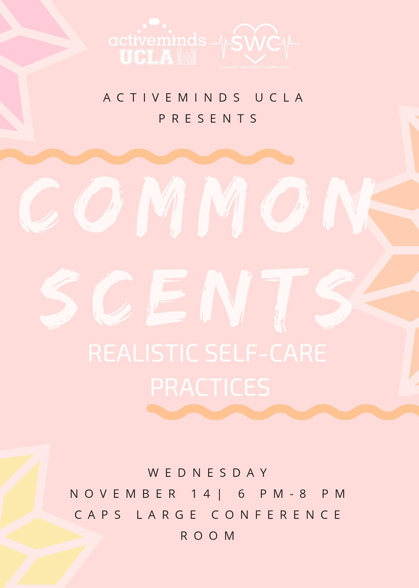 Common Scents: Realistic Self-Care Practices @ CAPS Large Conference Room