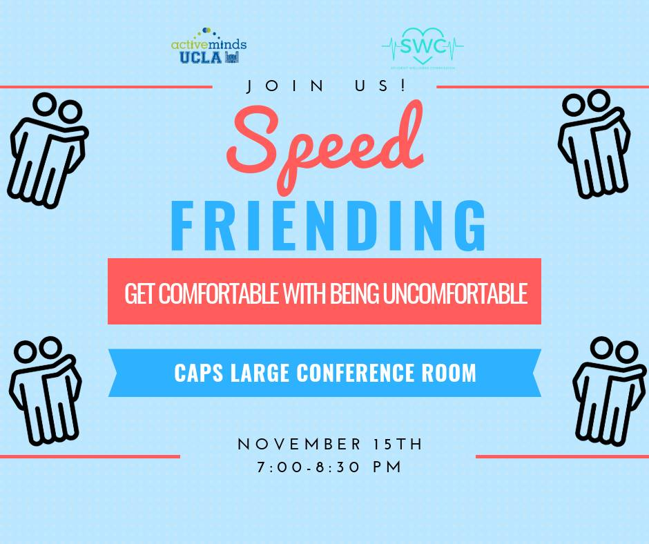 Speed Friending @ CAPS Large Conference Room