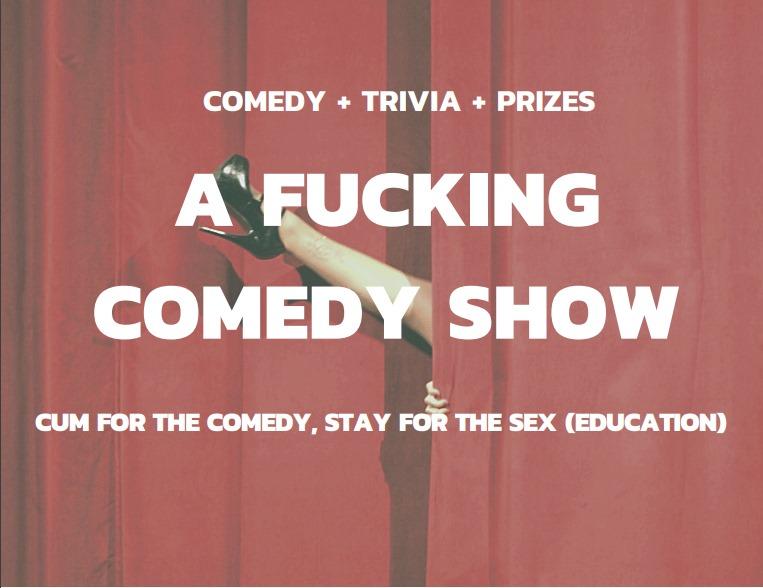 A Fucking Comedy Show @ The Improv Space