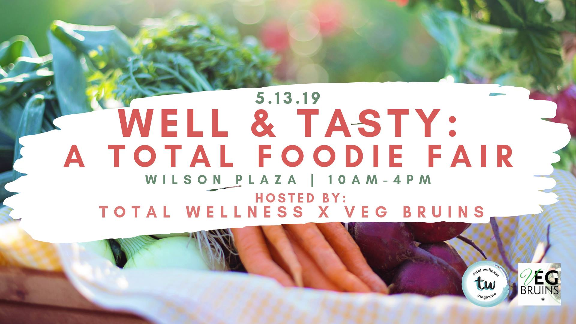Well & Tasty: A Total Foodie Fair @ Wilson Plaza